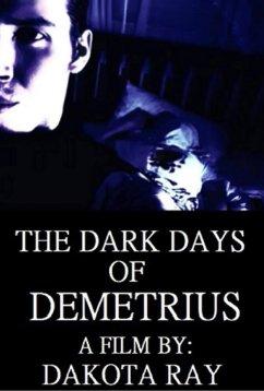 Темные времена Деметрия (2019)