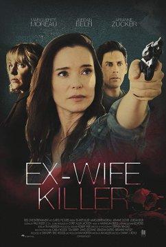 Убийца-бывшая (2017)