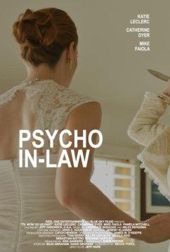 Теща-психопат (2017)