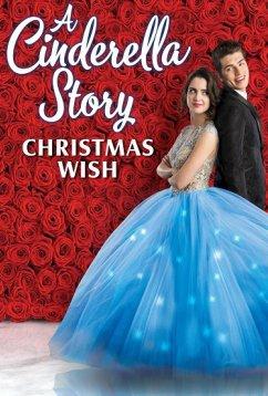 История Золушки: Рождественское желание (2019)