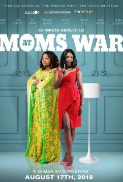 Мамы на тропе войны (2018)