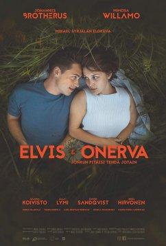Элвис и Онерва (2019)