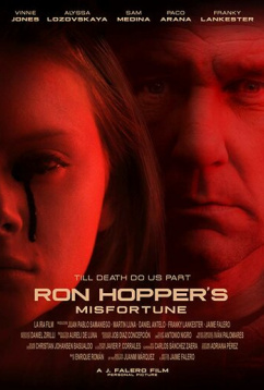 Несчастье Рона Хоппера (2019)