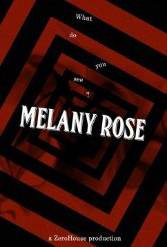 Мелани Роуз (2016)