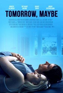 Завтра, может быть (2017)