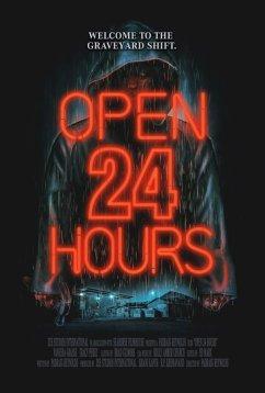 Открыто 24 часа (2018)