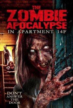 Нашествие зомби в квартире 14F (2017)