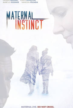 Материнский инстинкт (2017)