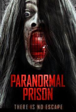 Паранормальная тюрьма (2021)
