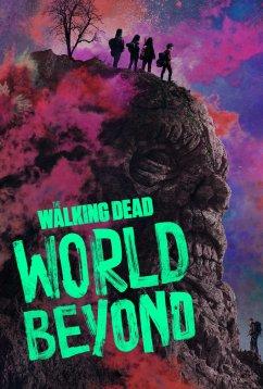 Ходячие мертвецы: Мир за пределами (2020)